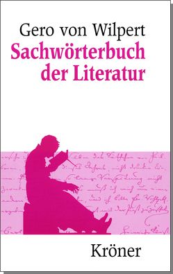Sachwörterbuch der Literatur von Wilpert,  Gero von
