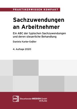 Sachzuwendungen an Arbeitnehmer von Karbe-Geßler,  Daniela