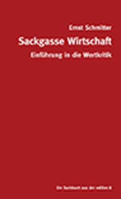 Sackgasse Wirtschaft von Schmitter,  Ernst