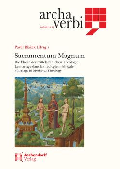 Sacramentum Magnum von Blazek,  Pavel