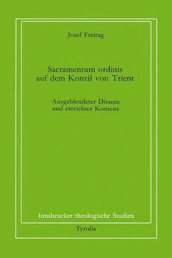 Sacramentum ordinis auf dem Konzil von Trient von Coreth,  Emerich, Freitag,  Josef, Kern,  Walter, Rotter,  Hans