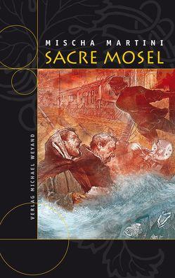 SACRE MOSEL von Martini,  Mischa