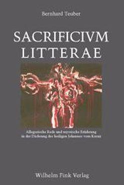 Sacrificium litterae von Teuber,  Bernhard