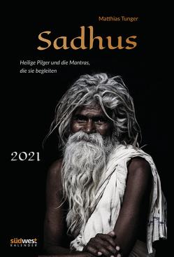 Sadhus Wandkalender 2021 WAK – Heilige Pilger und die Mantras, die sie begleiten