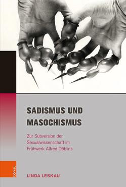 Sadismus und Masochismus von Leskau,  Linda