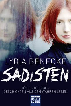 Sadisten von Benecke,  Lydia