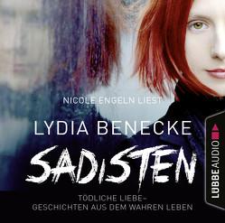 Sadisten von Benecke,  Lydia, Engeln,  Nicole