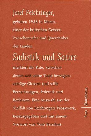 Sadistik und Satire von Feichtinger,  Josef