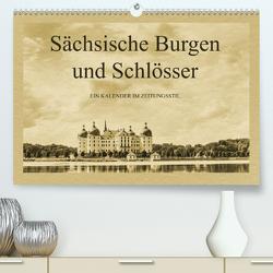 Sächsische Burgen und Schlösser (Premium, hochwertiger DIN A2 Wandkalender 2021, Kunstdruck in Hochglanz) von Kirsch,  Gunter