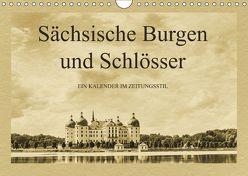 Sächsische Burgen und Schlösser (Wandkalender 2018 DIN A4 quer) von Kirsch,  Gunter
