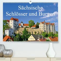 Sächsische Schlösser und Burgen (Premium, hochwertiger DIN A2 Wandkalender 2021, Kunstdruck in Hochglanz) von LianeM