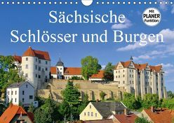 Sächsische Schlösser und Burgen (Wandkalender 2019 DIN A4 quer)