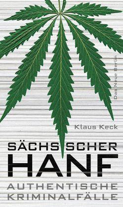 Sächsischer Hanf von Keck,  Klaus