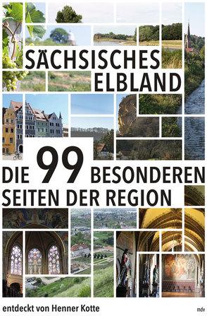 Sächsisches Elbland von Kotte,  Henner