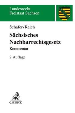 Sächsisches Nachbarrechtsgesetz von Peter,  Christoph