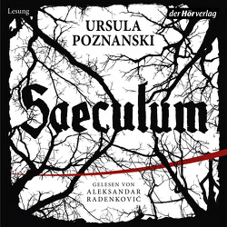 Saeculum von Poznanski,  Ursula, Radenkovic,  Aleksandar