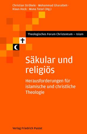 Säkular und religiös von Ströbele,  Christian