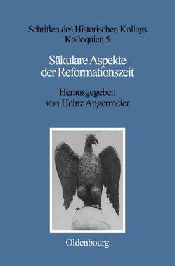 Säkulare Aspekte der Reformationszeit von Angermeier,  Heinz, Seyboth,  Reinhard