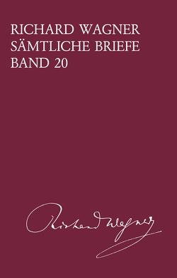 Sämtliche Briefe Band 20 von Jestremski,  Margret, Wagner,  Richard
