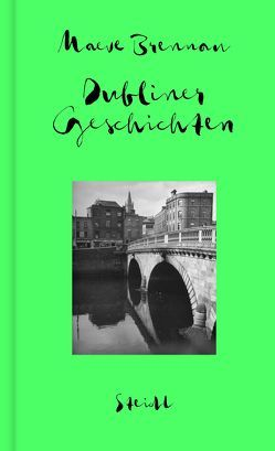 Sämtliche Erzählungen, Band 1: Dubliner Geschichten von Brennan,  Maeve, Oeser,  Hans-Christian