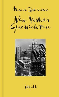 Sämtliche Erzählungen, Band 2: New Yorker Geschichten von Brennan,  Maeve, Oeser,  Hans-Christian