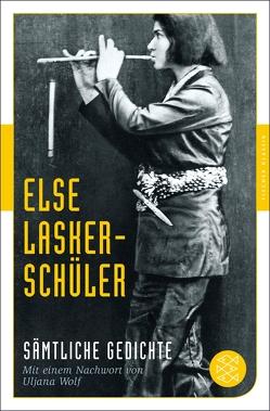 Sämtliche Gedichte von Lasker-Schüler,  Else, Wolf,  Uljana