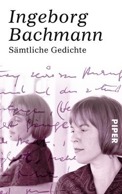 Sämtliche Gedichte von Bachmann,  Ingeborg