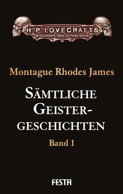 Sämtliche Geistergeschichten von James,  M R, James,  Montague Rhodes
