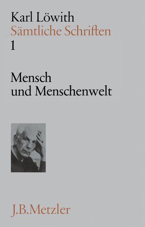 Sämtliche Schriften von Launay,  Marc B. de, Löwith,  Karl, Stichweh,  Klaus