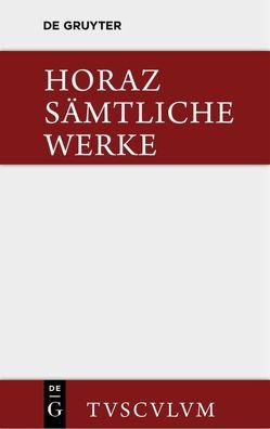 Sämtliche Werke von Färber,  Hans, Horaz, Schöne,  Wilhelm