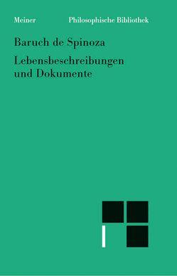 Sämtliche Werke, Bd. 7: Lebensbeschreibungen und Dokumente von Spinoza,  Baruch de, Walther,  Manfred