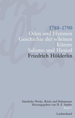 Sämtliche Werke, Briefe und Dokumente. Band 2 von Hölderlin,  Friedrich, Sattler,  D E