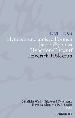 Sämtliche Werke, Briefe und Dokumente. Band 3 von Hölderlin,  Friedrich, Sattler,  D E