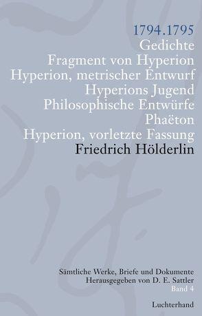 Sämtliche Werke, Briefe und Dokumente. Band 4 von Hölderlin,  Friedrich, Sattler,  D E