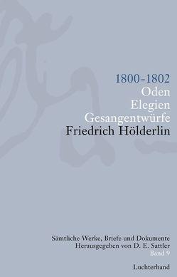 Sämtliche Werke, Briefe und Dokumente. Band 9 von Hölderlin,  Friedrich, Sattler,  D E