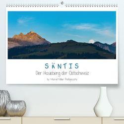 Säntis – Der Hausberg der Ostschweiz (Premium, hochwertiger DIN A2 Wandkalender 2020, Kunstdruck in Hochglanz) von Felber,  Marcel