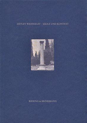 Säule und Kontext von Wannagat,  Detlev
