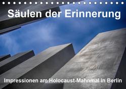 Säulen der Erinnerung. Impressionen am Holocaust-Mahnmal in Berlin (Tischkalender 2019 DIN A5 quer) von Vorndran,  Hans-Georg