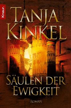 Säulen der Ewigkeit von Kinkel,  Tanja