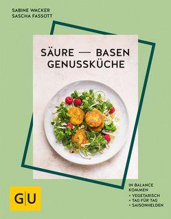 Säure-Basen-Genussküche von Fassott,  Sascha, Wacker,  Sabine