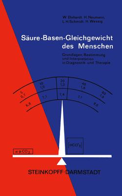 Säure-Basen-Gleichgewicht des Menschen von Ehrhardt,  W., Lang,  K., Neumann,  H., Schmidt,  L., Wessig,  H.