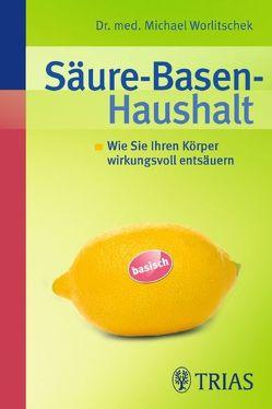 Säure-Basen-Haushalt von Worlitschek,  Michael