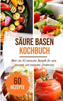 Säure Basen Kochbuch von Stein,  Sabrina