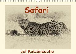 Safari – auf Katzensuche (Wandkalender 2019 DIN A3 quer) von Michel / CH,  Susan