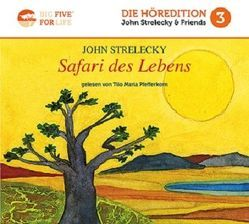 Safari des Lebens von Pfefferkorn,  Tilo Maria, Strelecky,  John P.
