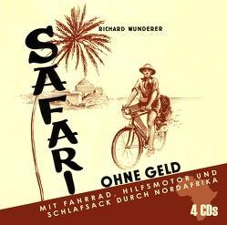 Safari ohne Geld von Wunderer,  Richard