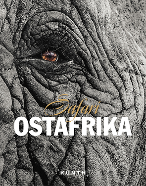 Safari Ostafrika von KUNTH Verlag