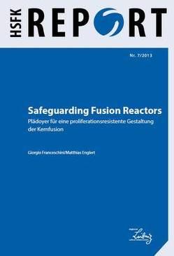 Safeguarding Fusion Reactors von Englert,  Matthias, Franceschini,  Giorgio