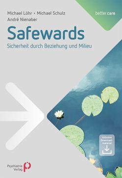 Safewards von Löhr,  Michael, Nienaber,  André, Schulz,  Michael