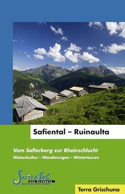 Safiental – Ruinaulta von Bardill,  Elisabeth, Hunger-Fry,  Maria, Safiental,  Pro, Steinmann,  Barbara, Vonow,  Peter